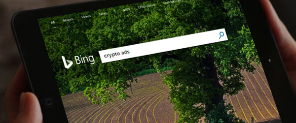 Microsoft's Bing Will Soon Ban Crypto-Related Ads